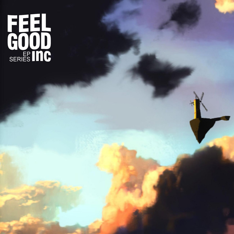 Feel Good Inc (EP Series)