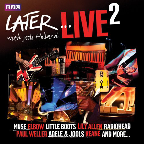 Later...Live 2 with Jools Holland