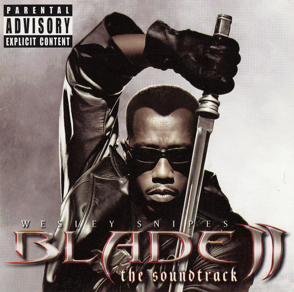 Blade II The Soundtrack